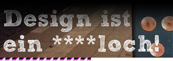 design-arschloch