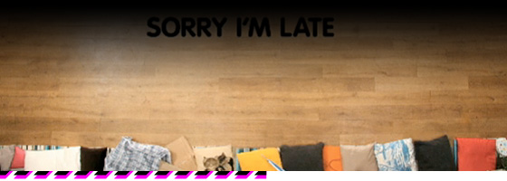 sorry-late